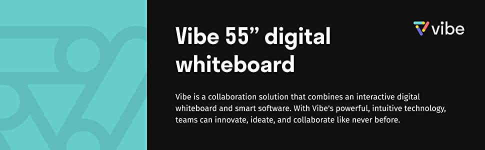 Vibe interactive whiteboard