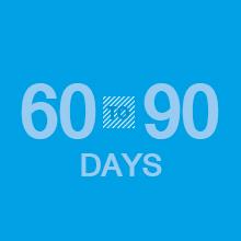 60 to 90 Days