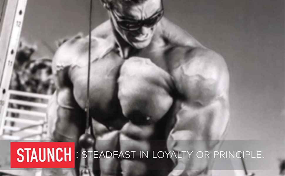Staunch Brand Steadfast in Loyalty or Principle Calum Von Moger