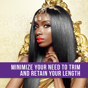 minimize your need to trim and retain your length