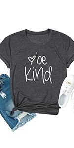Womens Be Kind T Shirt Funny Inspirational Graphic Tees Summer Letter Print Short Sleeve Loose Tops