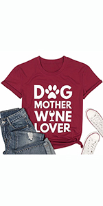 Dog Mother Wine Lover T Shirt for Women Dog Mom Drinking Shirt Funny Letter Print Short Sleeve Tees
