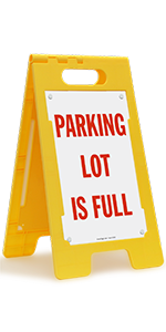 Parking Lot is Full, Folding Floor Sign, Commercial Lot, High-Impact Plastic