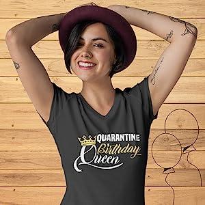quarantine tshirt senior 2020 quarantine shirt quarantine birthday party queen t shirt