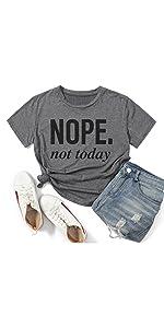 Women's Nope Not Today Short Sleeve T-Shirt