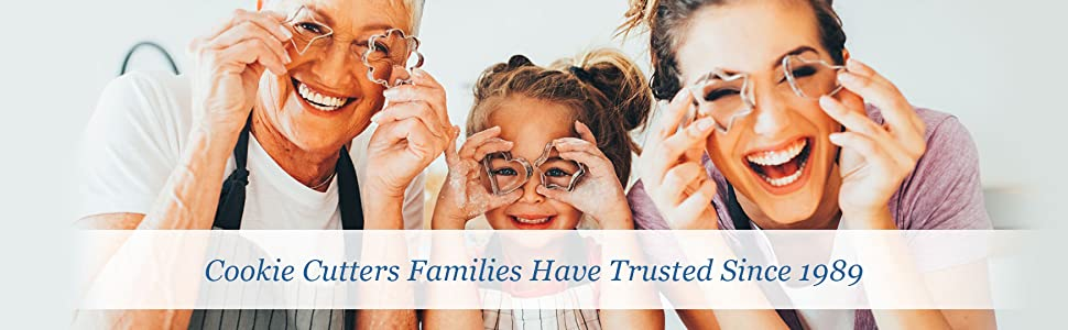 Cookie Cutters Families Have Trusted Since 1989
