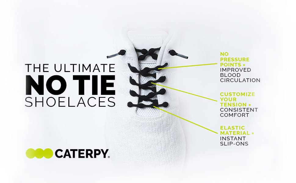 Ultimate, No Tie, Elastic, Shoelaces, laces, shoes, Caterpy, Comfort, circulation, easy