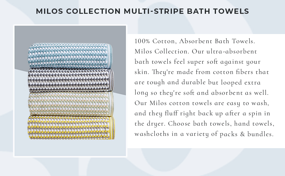 MILOS COLLECTION MULTI-STRIPE BATH TOWELS