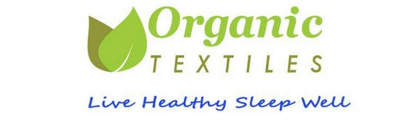Organic Textiles Live Healthy Sleep Well
