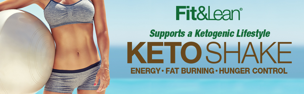 keto shake fit&lean ketogenic lifestyle energy fat burning hunger control appetite suppressant