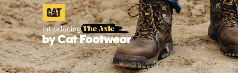 The Axle; work boot; Cat Footwear; Caterpillar; safety boots; steel toe; steel toe boots; Cat boots