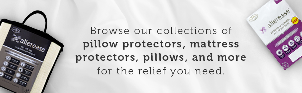 Browse our collections of pillow protectors, mattress protectors, pillows, and more.