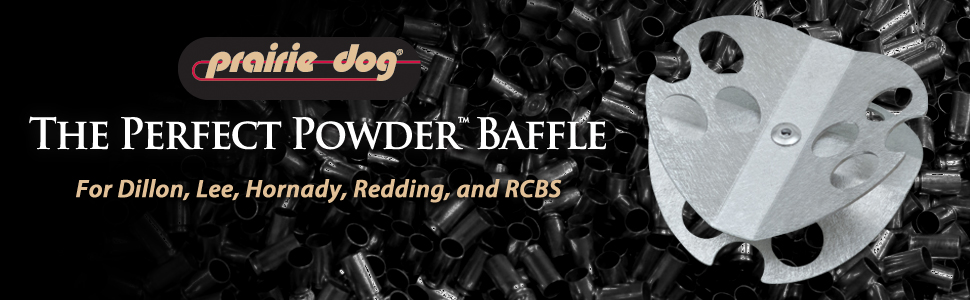 prairie, dog, powder, baffle, reload, dillon, lee, redding, rcbs, hornady