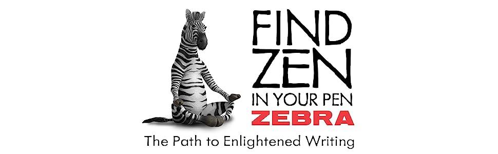 zebra pen,the path to enlightened writing,zebra pen brand logo,find zen in your pen
