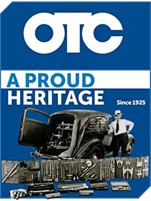 OTC A Proud Heritage Since 1925 Quality Tools and Equipment Professional Service Specialty Tool