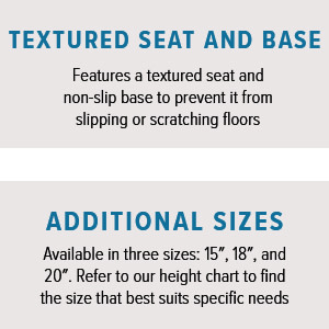 Textured Seat and Base