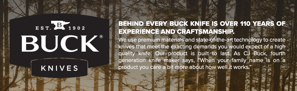 Buck Knives Over 110 Years of Experience and Craftsmanship
