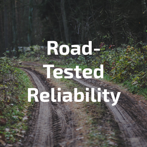 road-tested reliability
