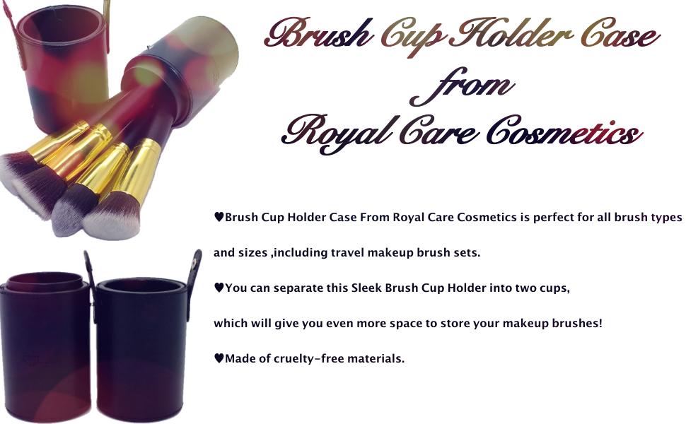 Brush Cup Holder Case From Royal Care Cosmetics