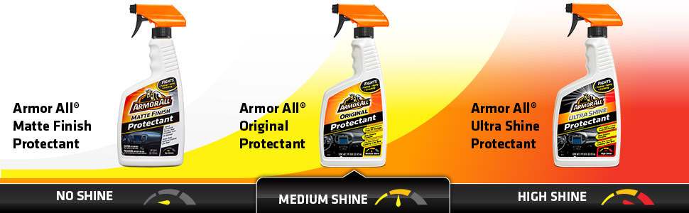 Armor All Family of Protectants  - the perfect level of shine to meet your preferences