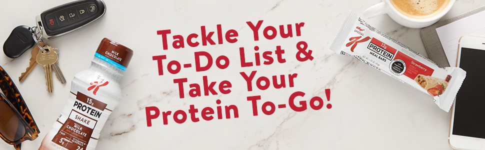 Take Special K Protein shakes and bars to go to work school or in the car