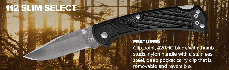 Buck Knives 112 Slim Select Features 420HC Blade with Thumb Studs,Textured Nylon Handle, Pocket Clip