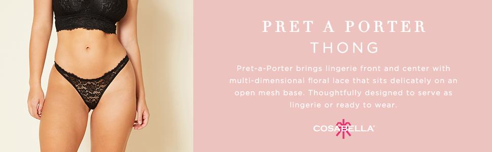 Pret A Porter Thong