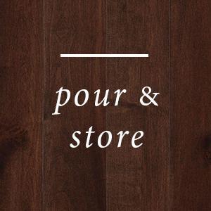 Pour & Store