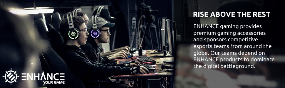 ENHANCE Gaming provides premium gaming accessories and sponsors competitive esports teams
