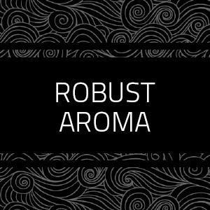 robust aroma