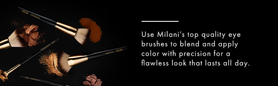 Milani eye brushes, blend and apply eye color