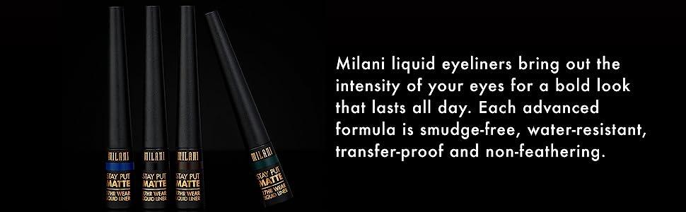 Milani liquid eyeliners