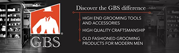 GBS, Fine Grooming Products, Old Fashioned, Modern Men, High Quality, Grooming Accessories
