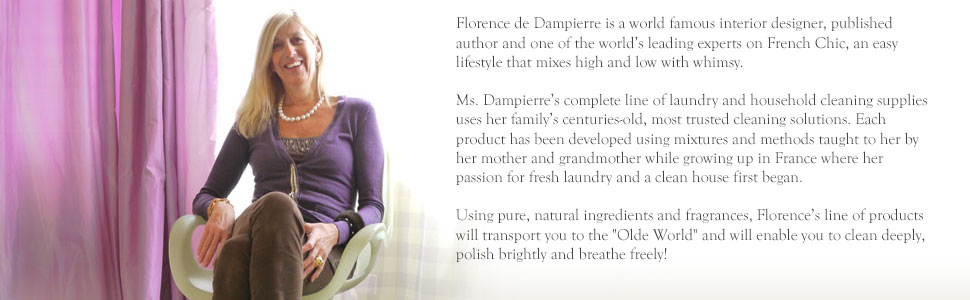 Florence's laundry and household products are derived from France using centuries old formulas