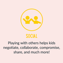 Playing with others helps kids negotiate, collaborate, compromise, share and much more!