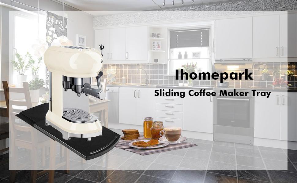 sliding coffee maker tray