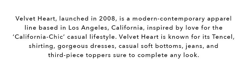 velvet heart, tencel, shirting, dresses, casual soft bottoms, jeans