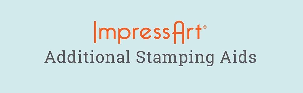 ImpressArt Metal Stamps Hand Stamping Stamp Aids