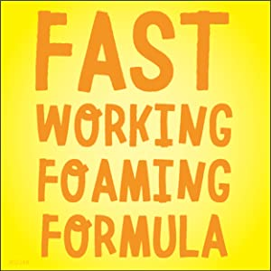 Fast Working Foaming Formula