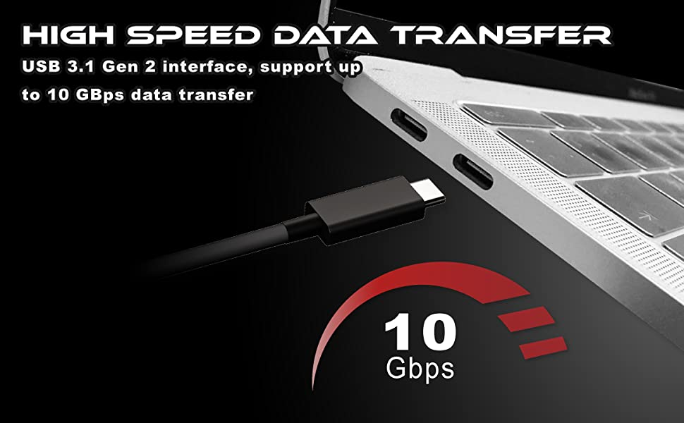 high speed data transfer usb 3.1 gen 2 interface support up to 10 gbps data transfer