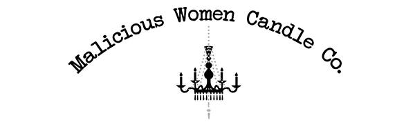 Malicious Women Candle Company