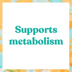 supports metabolism