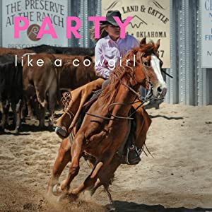 Cowgirl party theme, girl riding horse at rodeo