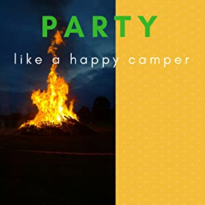 Camp fire for camping them or happy camper birthday party