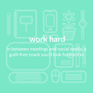 For in between work and play, a guilt free snack you'll enjoy